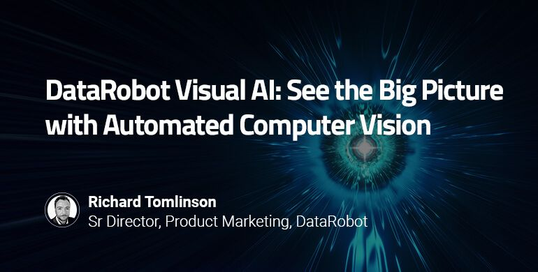 webinar-DataRobot_Visual_AI_See_the_Big_Picture_with_Automated_Computer_Vision_Resource_Card.jpg