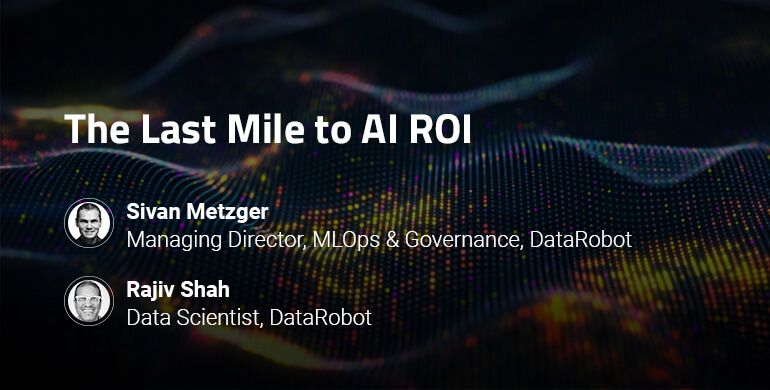 webinar_DataRobot_The_Last_Mile_to_AI_ROI_resource_card_v.2.0.jpg