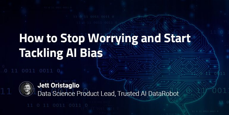 drwebinar_nov12_DataRobot_How_to_Stop_Worrying_and_Start_Tackling_AI_Bias_Resource_card_v2.0.jpg
