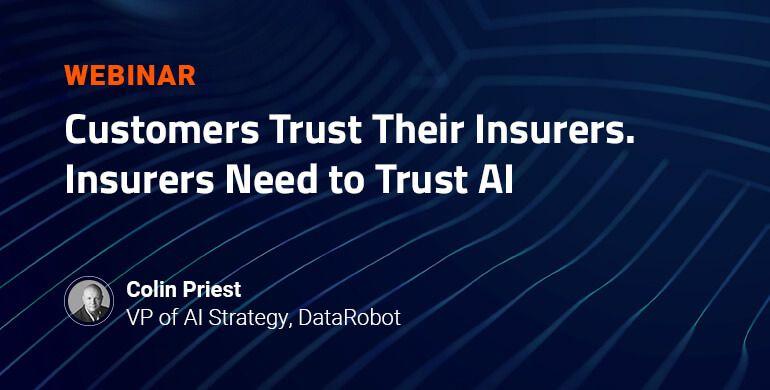 DataRobot_Customers_Trust_Their_Insurers_Insurers_Need_to_Trust_AI_resource_card_v.1.0.jpg